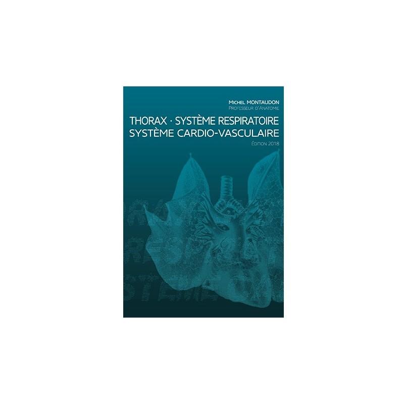 THORAX - ED 2018 - SYSTEME RESPIRATOIRE/ SYSTEME CARDIO-VASCULAIRE