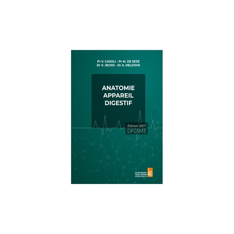 ANATOMIE APPAREIL DIGESTIF - ED 2017 - DFGSM3