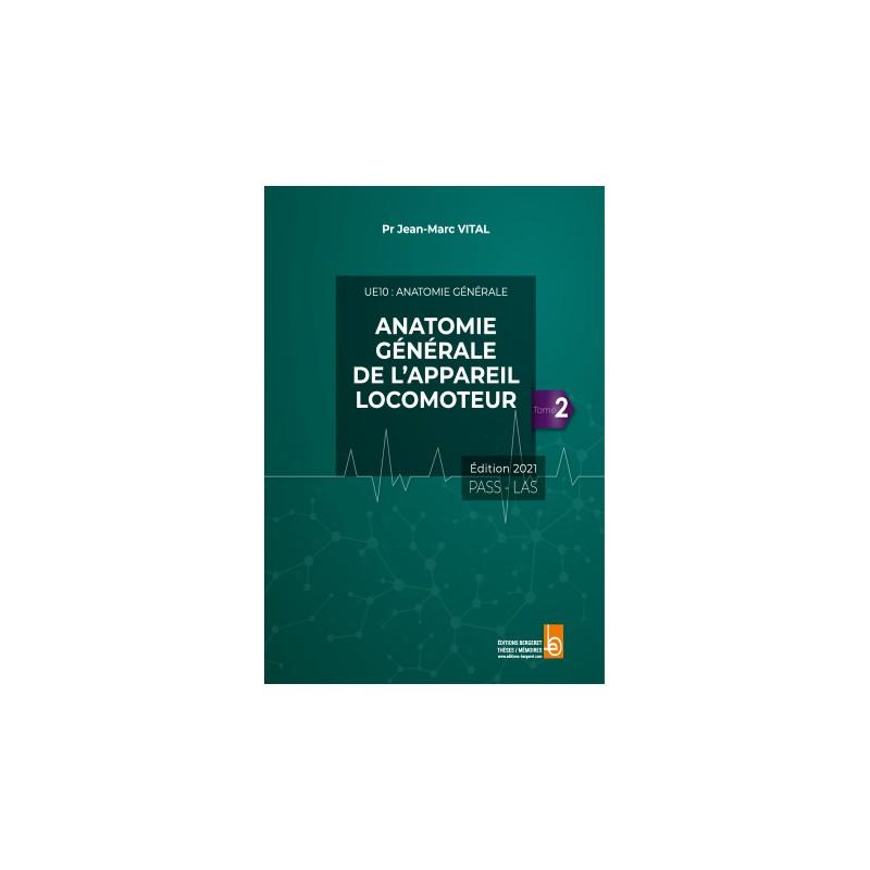UE10 ANATOMIE GENERALE DE L'APPAREIL LOCOMOTEUR-TOME 2